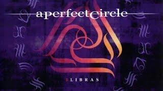 A Perfect Circle - 3 Libras (Vocals)
