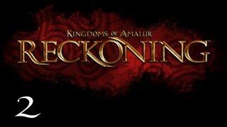 Прохождение Kingdoms of Amalur: Reckoning - Часть 2 — Рудники Каменной свечи / На свет: Ткач Судьбы