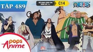 One Piece Tập 489 - Shanks Xuất Hiện Can Thiệp! Trận Chiến Thượng Đỉnh Kết Thúc - Đảo Hải Tặc