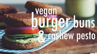 VEGAN BURGER BUNS & CASHEW PESTO | hot for food