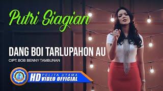 Download Putri Siagian - DANG BOI TARLUPAHON AU (Official Music Video) [HD]