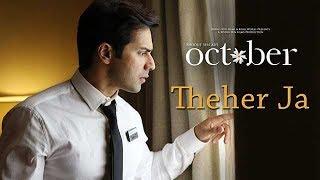 Theher Ja Song OUT Now - October - Ft.Varun Dhawan & Banita Sandhu