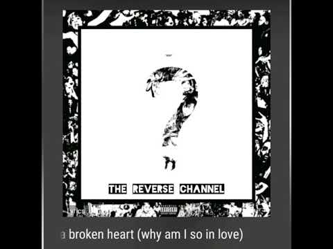 the remedy for a broken heart (why am I so in love) - XXXTENTACION Reversed
