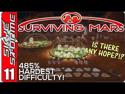 Surviving Mars Gameplay Ep 11 ►IS THERE ANY HOPE?!?◀ 485% HARDEST DIFFICULTY PLAYTHROUGH