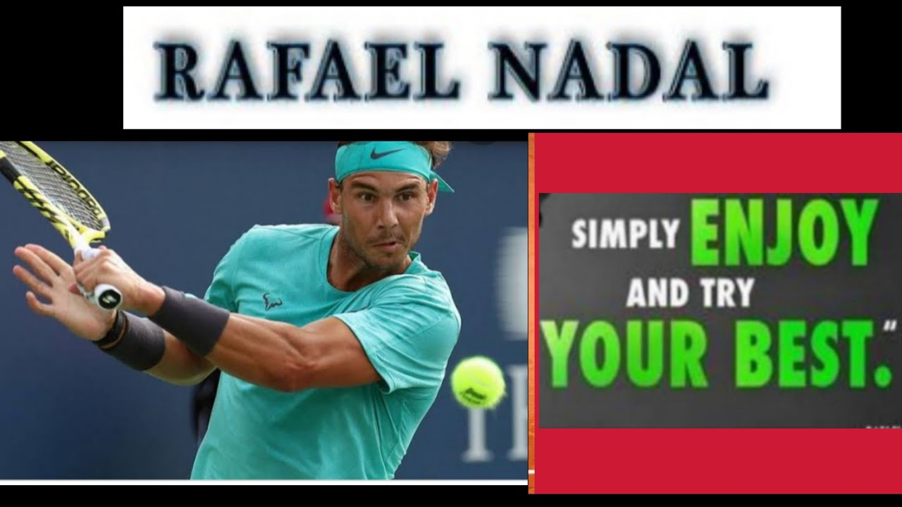 Rafael Nadal L Tennis Is All About Dedication Motivation L Quotes By Nadal Youtube