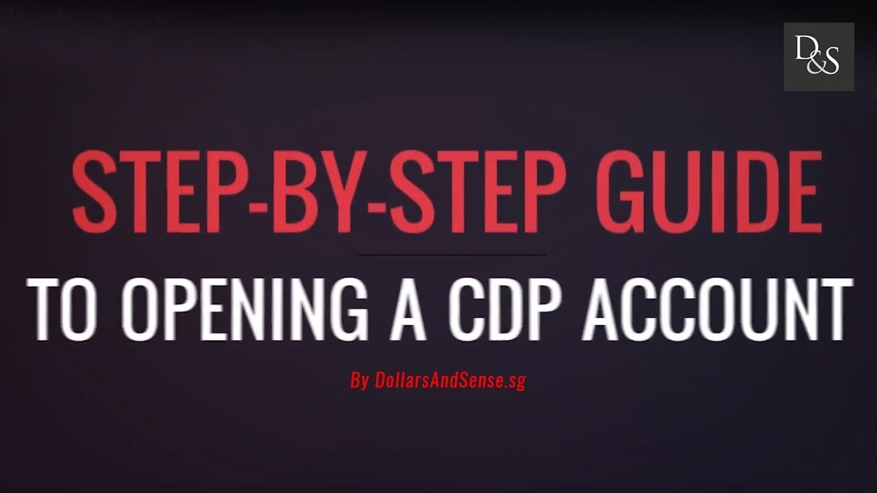 Step-By-Step Guide To Opening A CDP Account In Singapore