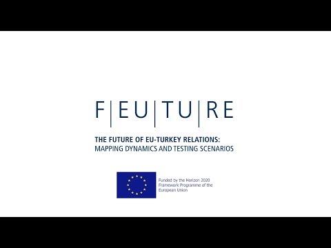 FEUTURE - The Future of EU-Turkey Relations