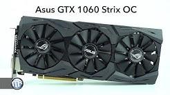 Asus GTX 1060 Strix OC im Test!