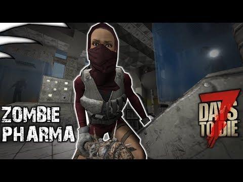 7 Days to Die Alpha 16 Part 62 - Zombie Pharma