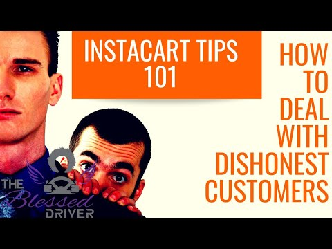 Instacart Tips 101: How To Deal With Dishonest Customers