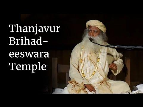 Thanjavur Brihadeeswara Temple | Sadhguru