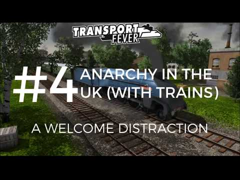 A Welcome Distraction | Transport Fever | 6K UK Gameplay #4
