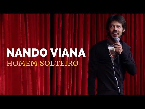 Nando Viana - Homem Solteiro - Stand-up Comedy