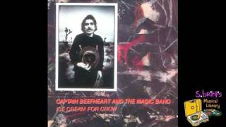"""Captain Beefheart and The Magic Band """"Semi-Multicoloured Caucasian"""""""