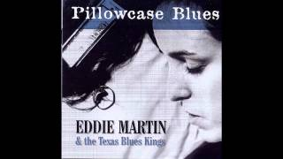 Eddie Martin & The Texas Blues Kings -  I Wanna Groove With You