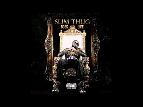 Slim Thug - Boss Life Full album
