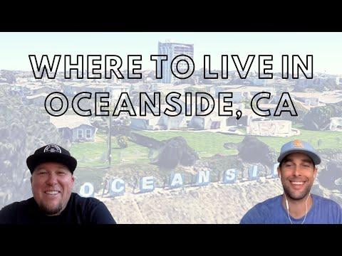 Oceanside California Tour | Where to Live When Moving to Oceanside CA