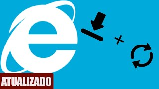 Atualizar o internet Explorer no  windows 7