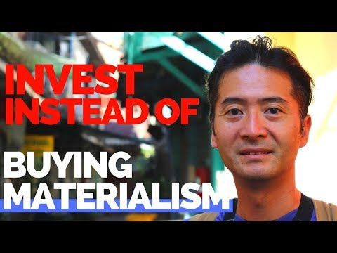 Invest instead of buying materialism.  The key to financial independence!