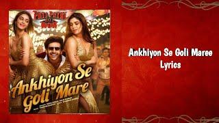 "Ankhiyon Se Goli Mare - Lyrics From ""Pati, Patni Aur Woh""| Mika Singh & Tulsi Kumar, Tanishk Bagchi"