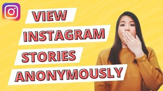 How to view Instagram stories anonymously (2019)