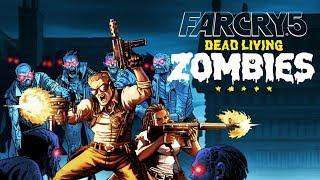 Far Cry 5 ► Dead Living Zombies ► Зомби (стрим)