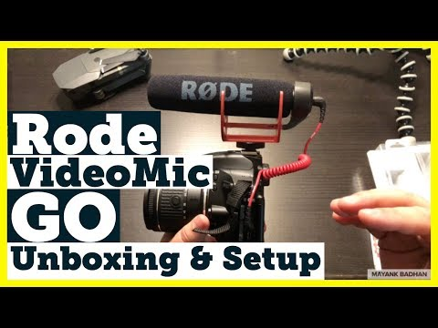 Rode VideoMic GO Unboxing And Setup
