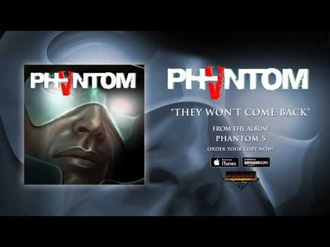 Phantom 5 - They Won't Come Back (Official Audio)