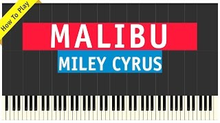 Miley Cyrus - Malibu - Piano Cover (How To Play Tutorial)