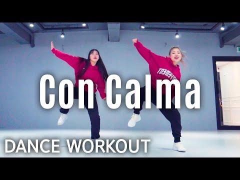 [Dance Workout] Daddy Yankee & Snow - Con Calma   MYLEE Cardio Dance Workout, Dance Fitness