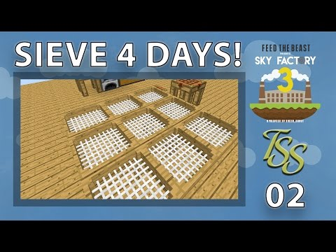 Minecraft : Sky Factory 3 : #2 - OH YEAH, SIEVE THAT DIRT! [4K]
