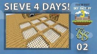 Minecraft : Sky Factory 3 : #2 - OH YEAH, SIEVE THAT DIRT! [4K]