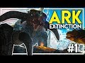 ARK EXTINCTION DLC EPISODE 1 - Welcome to EARTH! (Ark Extinction DLC Gameplay Ep 1)