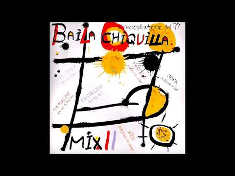 Baila Chiquilla 2 Megamix