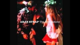 Arab Strap - The Shy Retirer (Dirty Hospital remix)