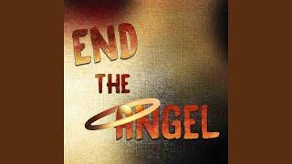 End The Angel Batim