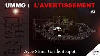 « UMMO : L' Avertissement - La Métaphysique » (N°2) avec Stone Gardenteapot - NURÉA TV