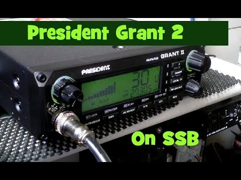 CB RADIO in the UK.  President Grant 2 on SSB