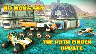 БОЛЬШОЕ ОБНОВЛЕНИЕ (The Path Finder Update 1.20) - No Man's Sky #26