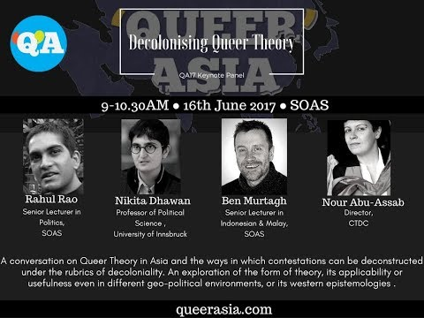 Decolonising Queer Theory - Keynote Panel 'Queer' Asia Conference 2017