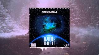 Nafe Smallz - Ozone Music [FULL MIXTAPE]