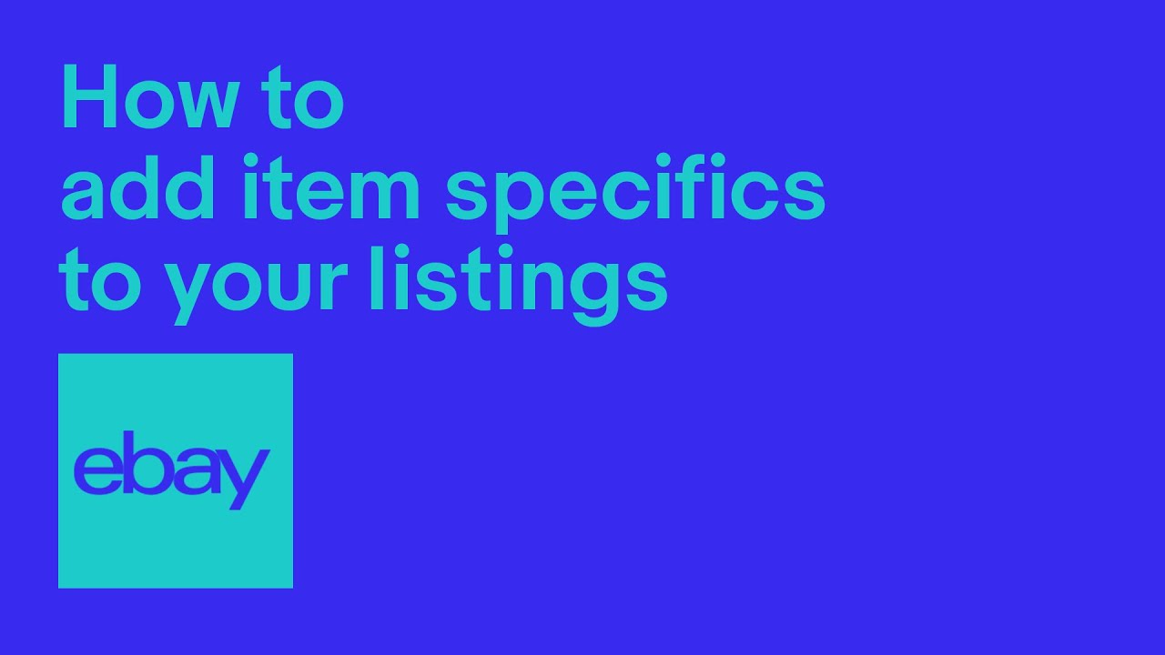 How to add Item Specifics to your listings | eBay for Business UK Official