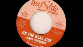 on the real side-- larry saunders