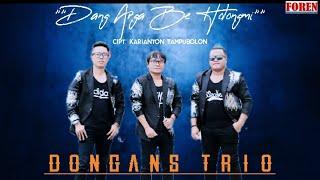 Lagu Batak Terbaru 2021 - DONGANS TRIO Dang Argabe Holong Mi Cipt Karianton Tampubolon CPA