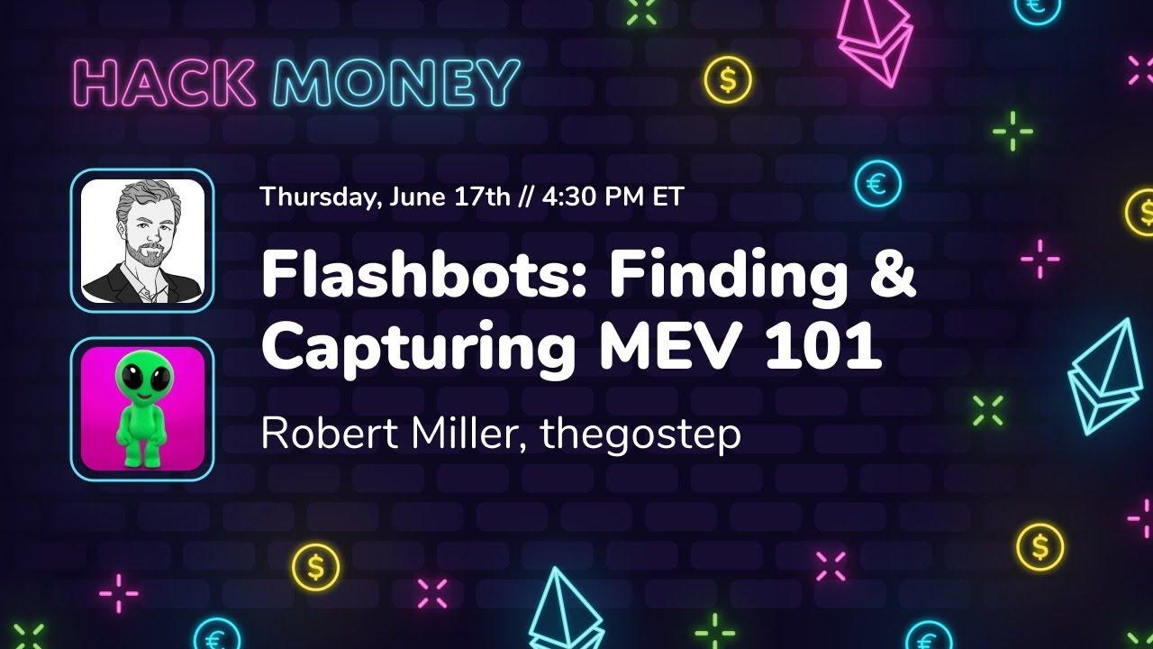Download Flashbots: Finding & Capturing MEV 101
