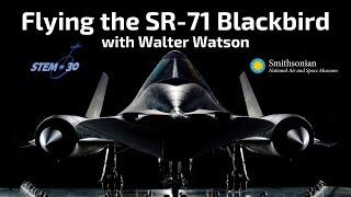 SR-71 RSO Walter Watson: My Path