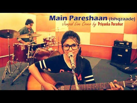 Main Pareshan Jampad Live cover by Priyanka and Suraj (Drums)