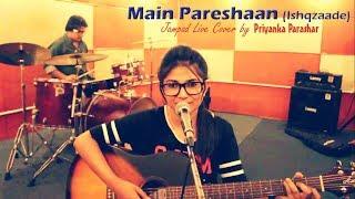 Main Pareshan Jampad Live cover by Priyanka and Suraj (Drums)