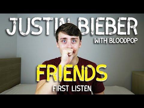 Justin Bieber with Bloodpop | Friends (First Listen)