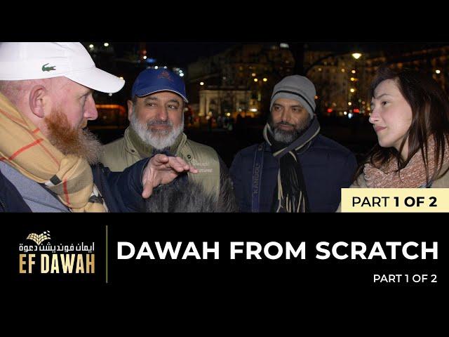Dawah From Scratch | Part 1 of 2